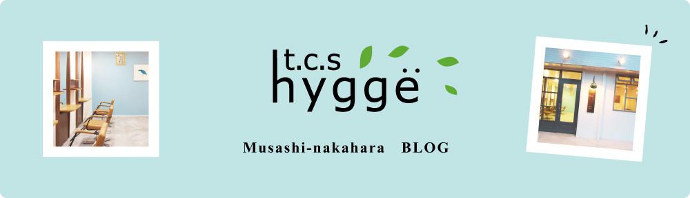 hair salon hygge武蔵中原店のブログ